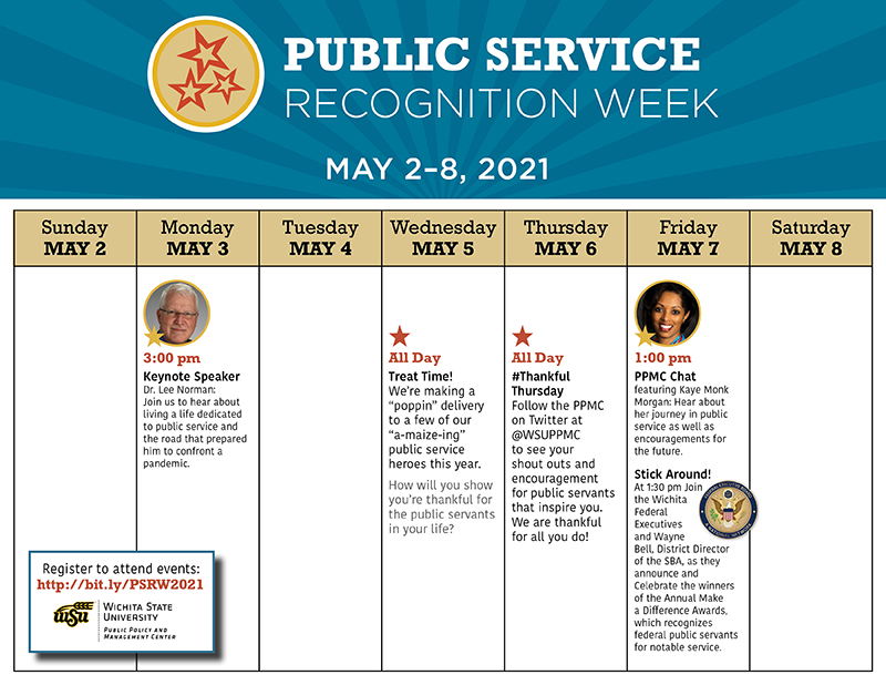 Public Service Recognition Week May 2-8; Monday: Dr. Lee Norman speaks at 1pm; Wednesday: The PPMC is delivering treats to municipal public servants; Thursday: #ThankfulThursday will be full of shout outs and encouragement on social media; Friday: Dr. Kaye Monk-Morgan speaks at 3pm; RSVP at http://bit.ly/PSRW2021