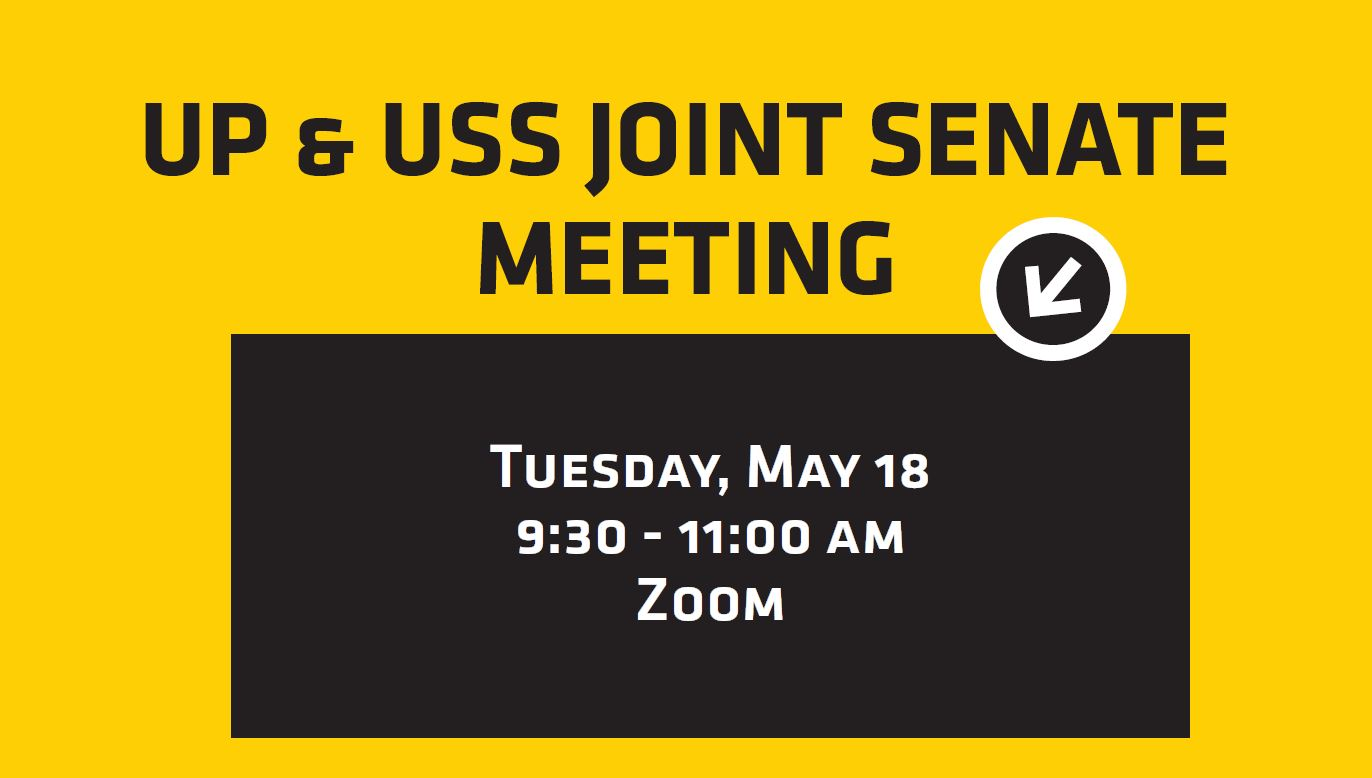 The May UP and USS Senates joint meeting will be at 9:30 a.m. May 18 via Zoom. All meetings are open to the campus community. If you are interested in attending the virtual meeting, please email Kayla Jasso at kayla.jasso@wichita.edu.