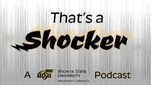 That's a Shocker - A University Libraries Podcast