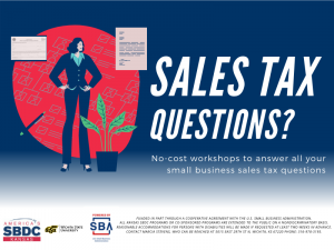 Sales Tax Questions? No-cost workshops to answer all your small business sales tax questions. America's Kansas SBDC. Wichita State University. Presented by SBA U.S. Small Business Administration. Funded in part through a cooperative agreement with the U.S. Small Business Administration. All Kansas SBDC programs or co-sponsored programs are extended to the public on a nondiscriminatory basis. Reasonable accommodations for persons with disabilities will be made if requested at least two weeks in advance. Contact Marcia Stevens, who can be reached at 5015 East 29th St N, Wichita, KS 67220 phone: 316-978-3193.
