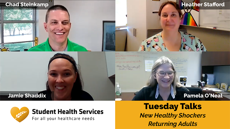 Pictures of Chad Steinkamp, Heather Stafford, Jamie Shaddix, and Pamela O'Neal with text: Student Health Services For all your healthcare needs, Tuesday Talks, New Healthy Shockers, Returning Adults
