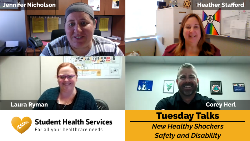 Pictures of Jennifer Nicholson, Heather Stafford, Laura Ryman, and Corey Herl with text: Student Health Services, Tuesday Talks, New Healthy Shockers, Safety and Disability.