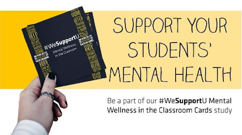 """Image of person holding #WeSupportU Wellness Cards and the worlds """"Support Your Students' Mental Health"""""""
