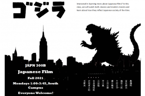 Interested in learning more about Japanese films? In this class, we will watch both classics and modern movies and learn about how they reflect Japanese society of the time. JAPN 300B-Japanese Film-Fall 202-Mondays 1-3:45 p.m., South Campus-Everyone welcome!