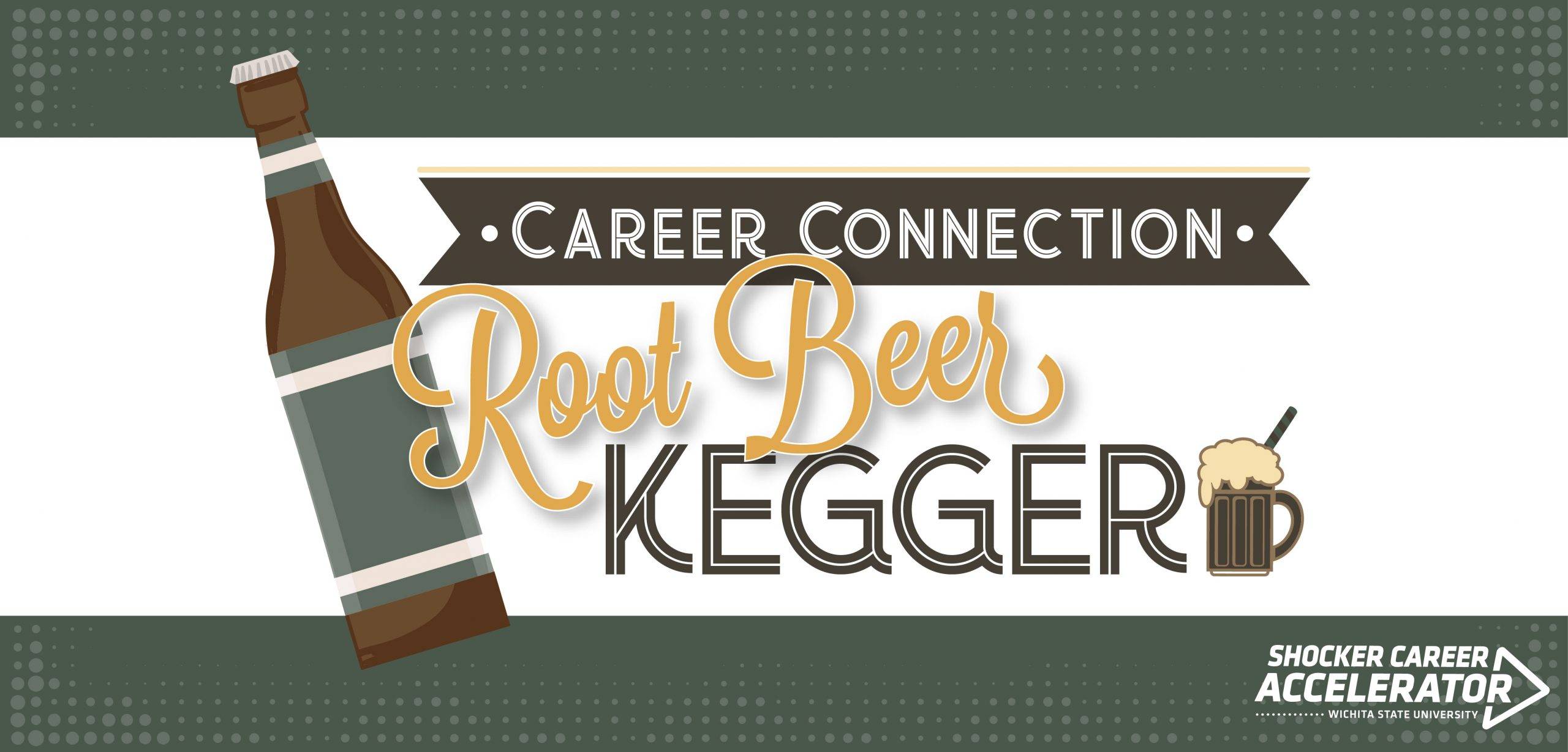 Career Connection Root Beer Kegger