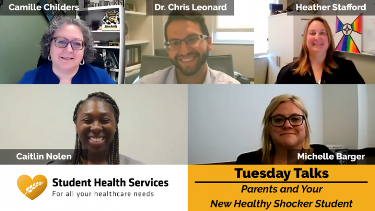 Pictures of Camille Childers, Dr. Chris Leonard, Heather Stafford, Caitlin Nolen, and Michelle Barger with text: Student Health Services, Tuesday Talks, Parents and Your New Healthy Shocker Student.
