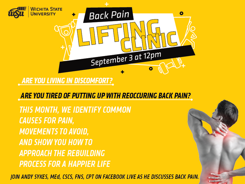 A yellow background with a man stretching, the title reads 'back pain' 'lifting clinic' 'September 3, 12'. A paragraph lies beneath the title, it reads 'This month, we identify common causes for pain, movements to avoid, and show you how to approach the rebuilding process for a happier life'
