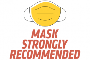 """Graphic with face mask with text reading """"mask strongly recommended."""""""