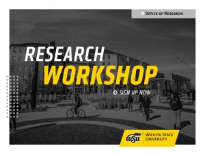 Decorative Image - Research Workshop Sign-Up Now, Office of Research, WSU.