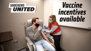 Shockers United. Vaccine incentives available.