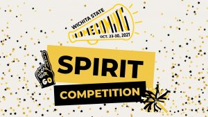 Graphic featuring text 'Wichita State Homecoming Oct. 23-30, 2021-Go Fight-Spirit Competition.'