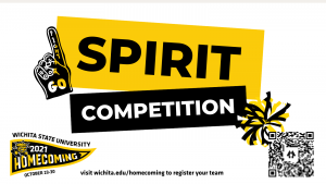 Form a team for the Homecoming 2021 Spirit Competition comma for more information visit wichita dot edu backslash homecoming.