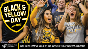 """Image shows two Wichita State students in Shocker attire. A black banner runs across the bottom of the image that reads """"Join us on campus Oct. 8 or Oct. 22! Register at wichita.edu/visit""""."""