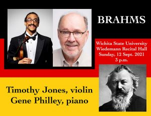 Picture of musicians Dr. Timothy Jones (violin) and Gene Philley (piano). Image of bust of composer Johannes Brahms. Date, time and location of recital: Sunday Sept. 12, 3pm, Wichita State University Wiedemann Hall