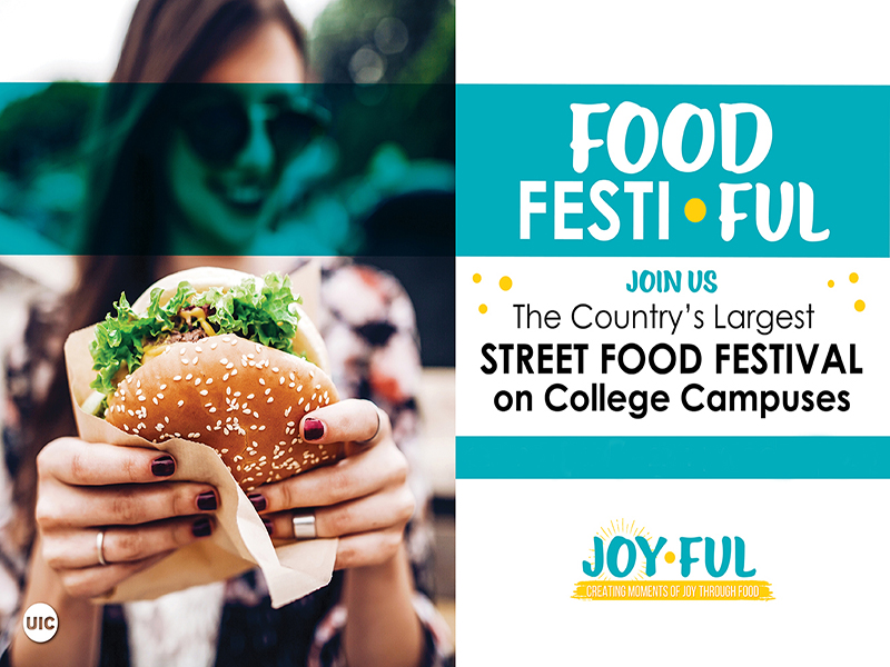 Graphic featuring woman holding sandwich and text 'Food Festi-Ful-Join us-the country's largest street food festival on College campuses. Joy-Ful-Creating moments of Joy through food.'