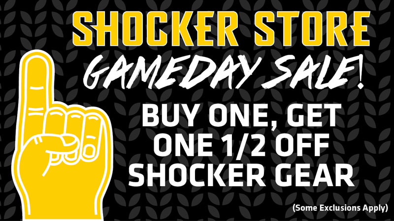 Shocker Store. Gameday sale! Buy one, get one 1/2 off Shocker gear. Some exclusions apply.