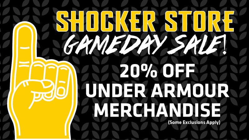 Shocker Store. Gameday Sale! 20% off Under Armour merchandise. Some exclusions apply.