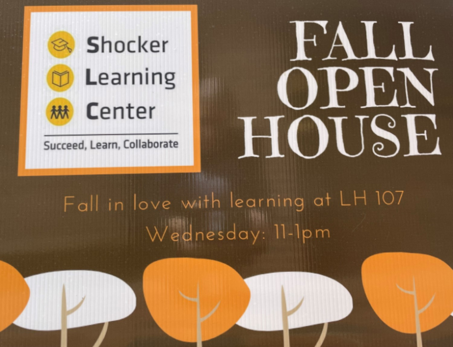 """A fall themed color scheme image with trees lining the bottom, the Shocker Learning Center logo and the words, """"Fall Open House, fall in love with learning at LH107, Wednesday: 11 - 1pm"""""""