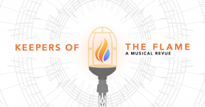 """Graphic featuring flame in lamp and text """"Keeper of the Flame. A Musical Revue."""""""