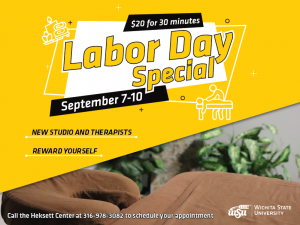 A yellow background with the words 'Labor Day special, 30 minutes for $20. September 7-10, New studio, new therapists, reward yourself'.