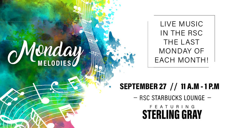 Join the Rhatigan Student Center for the new music series, Monday Melodies! The last Monday of every month, the RSC will host live music in the building. From 11 a.m.-1 p.m. on Monday, September 27, enjoy live music from Sterling Gray in Starbucks Lounge!