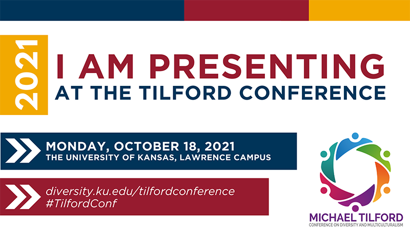 MICHAEL TILFORD CONFERENCE ON DIVERSITY AND MULTICULTURALISM The Michael Tilford Conference October 18, 2021 in Lawrence Kansas provides an opportunity for faculty, staff, and administrators at the Kansas Board of Regents' institutions to approach diversity in higher education by examining the challenges and opportunities in Kansas. Still time to register! https://diversity.ku.edu/tilfordconference.