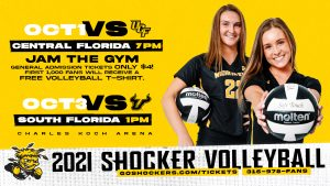 October 1 vs. UCF (Central Florida) at 7 p.m. Jam the Gym; General Admission Tickets only $4; First 1,000 fans will receive a free volleyball t-shirt; October 3 vs. USF (South Florida) at 1 p.m.; Charles Koch Arena; 2021 Shocker Volleyball; goshockers.com/tickets; 316-978-FANS