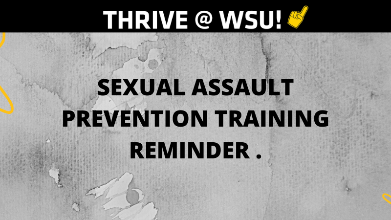 Graphic featuring text 'Thrive at WSU. Sexual Assault Prevention Training.'