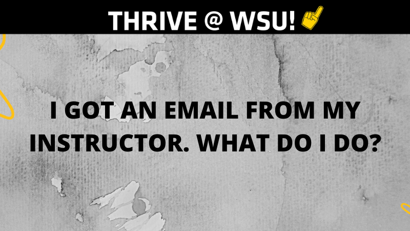 Graphic featuring text, 'I got an email from my instructor. What do I do?'