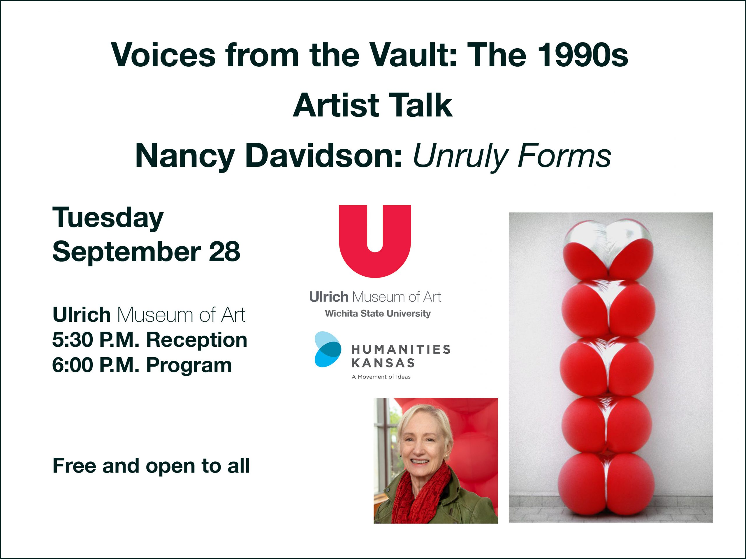 Voices from the Vault. Artist Talk. Nancy Davidson, Unruly Forms. Ulrich Museum of Art. Tuesday September 28. 5:30 P.M. Reception. 6:00 P.M. Program. Free and open to all.