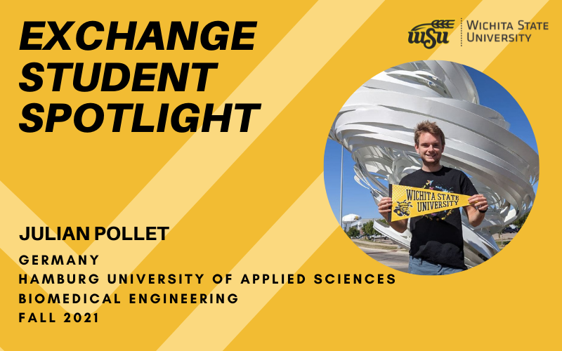 Yellow image with photo of Julian Pollet and WSU logo. Text: Exchange Student Spotlight Julian Pollet Germany Hamburg University of Applied Sciences Biomedical Engineering Fall 2021.