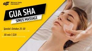 Picture of woman getting facial massage and text 'Gua Sha Sinus Massage Special: October 25-30 30 min | $20.'