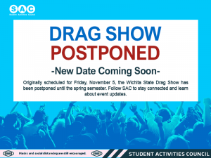 2021 Drag Show Postponed. Check in with SAC to find more event updates.