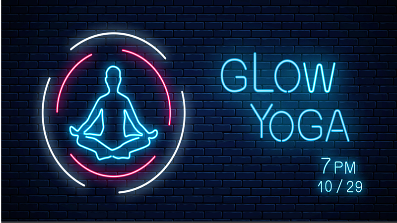 Neon silhouette of a person with text ' Glow Yoga 7 pm 10/29.'