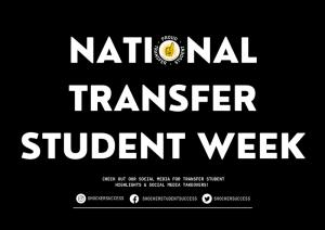 National Transfer Student Week, October 18-22! Check out our social media for transfer student highlights and social media takeovers! Instragram: @ShockerSuccess, Facebook: ShockerStudentSuccess, Twitter: @ShockerSuccess