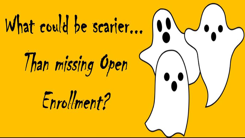 Graphic with orange background, three ghosts and text 'What could be scarier than missing open enrollment?' '