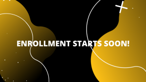 Graphic with text 'Enrollment starts soon!'